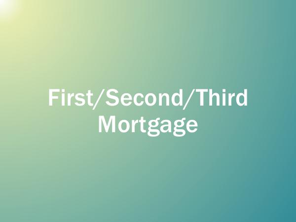 Mortgage Brokers First Second Third Mortgage