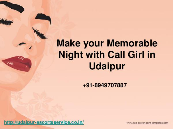 Udaipur Escort Service Make Your  Memorable night  With Call Girl in Udai