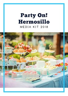 Media Kit Party On! Hermosillo 2018