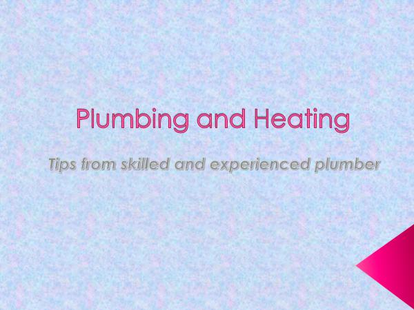 Smile Heating & Cooling Inc. Plumbing and Heating - Tips from skilled and exper