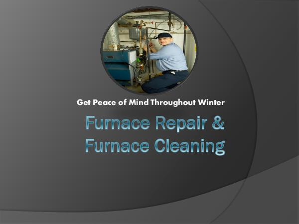 Smile Heating & Cooling Inc. Furnace Repair & Furnace Cleaning - Get Peace of M