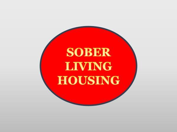 Sober Living SOBER LIVING HOUSING