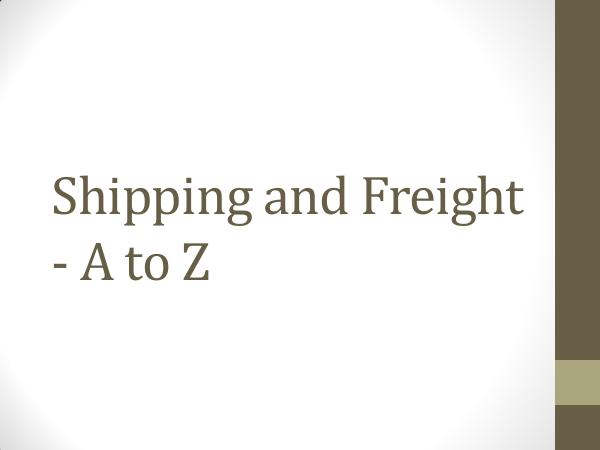 Shipping and Freight - A to Z