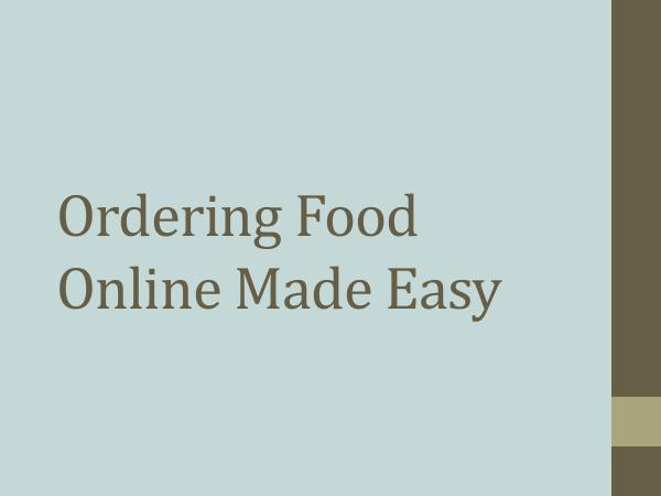 Ordering Food Online Made Easy