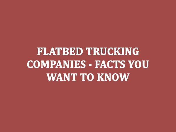 RoadLINX Inc Flatbed Trucking Companies - Facts You Want To Kno
