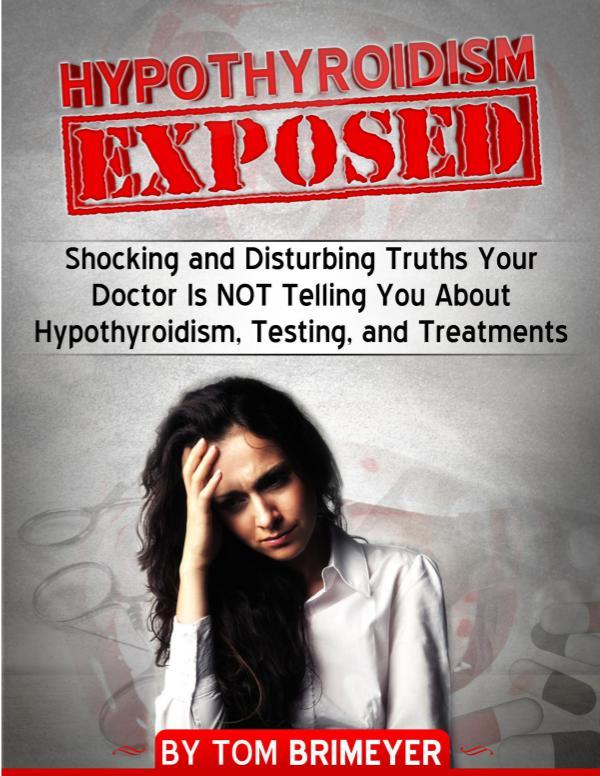 Hypothyroidism Revolution PDF / Program Diet System Free Download Tom Brimeyer
