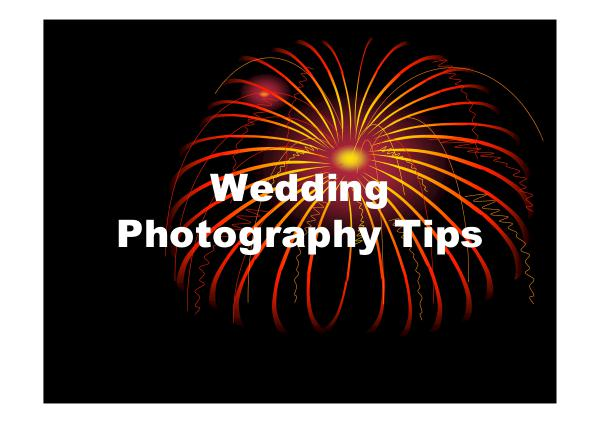 Wedding Photography Tips Wedding Photography Tips
