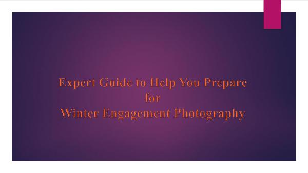 Expert Guide for Winter Engagement Photography