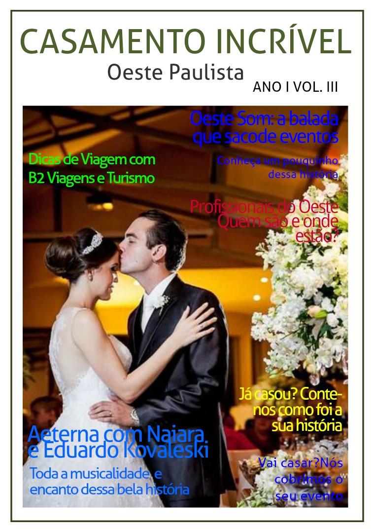 Casamento Incrível Oeste Paulista Ano I Vol. III Casamento Incrível Oeste Paulista Ano I Vol. III