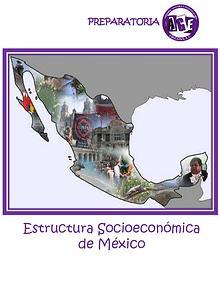 4. Estruct. Socioeconómica de México