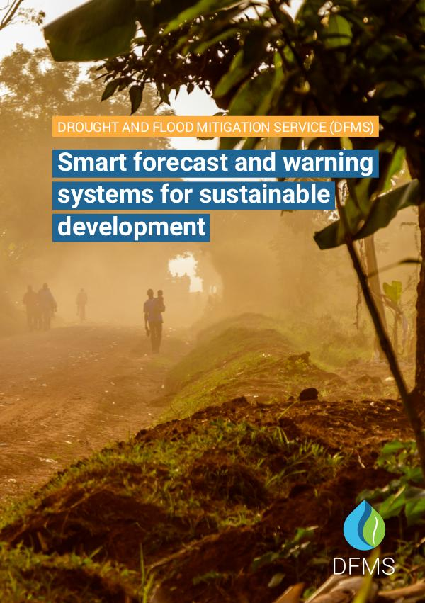 Drought and Flood Mitigation Service Smart forecast and warning systems