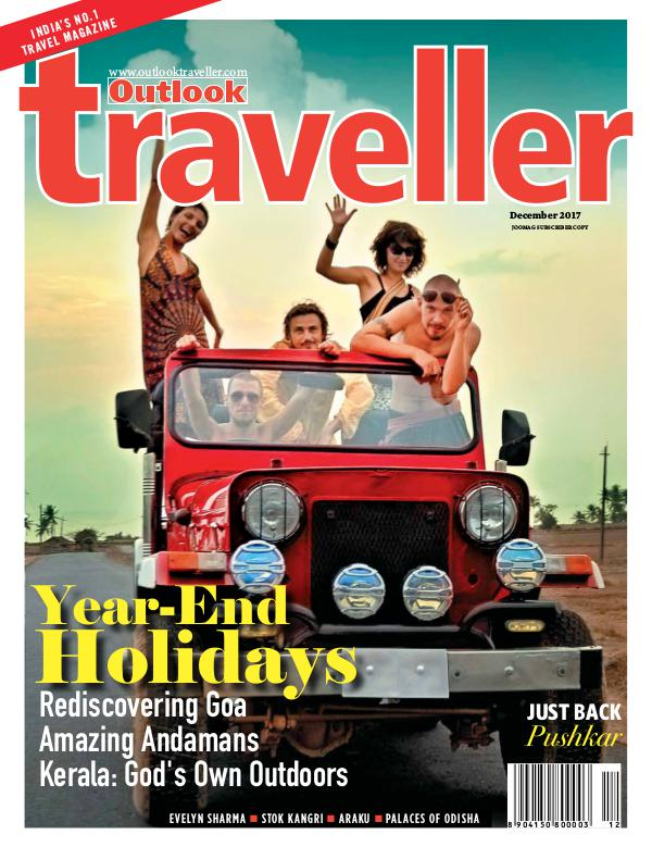 Outlook Traveller Outlook Traveller, December 2017