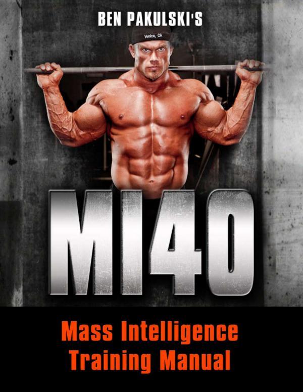 MI40 PDF / Workout, Gym, Program Free Download Ben Pakulski Nation
