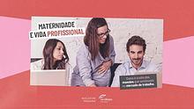 E-book Maternidade e Vida Profissional