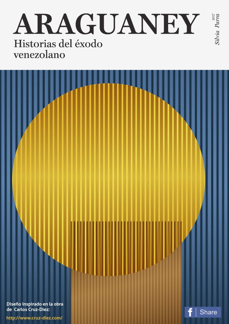 ARAGUANEY Historias del éxodo venezolano
