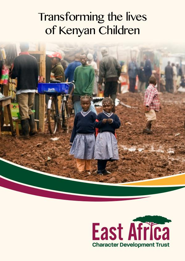 East Africa Character Development Trust Brochure East Africa Character Development Trust Brochure