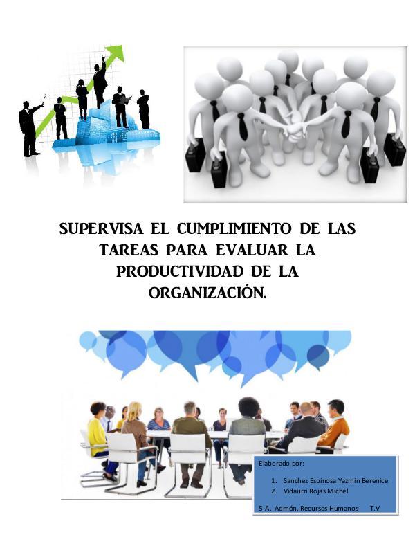 SUPERVISA EL CUMPLIMIENTO DE LAS TAREAS PARA EVALUAR LA PRODUCTIVIDAD SUPERVISA EL CUMPLIMIENTO DE LAS TAREAS PARA EVALU