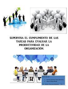 SUPERVISA EL CUMPLIMIENTO DE LAS TAREAS PARA EVALUAR LA PRODUCTIVIDAD