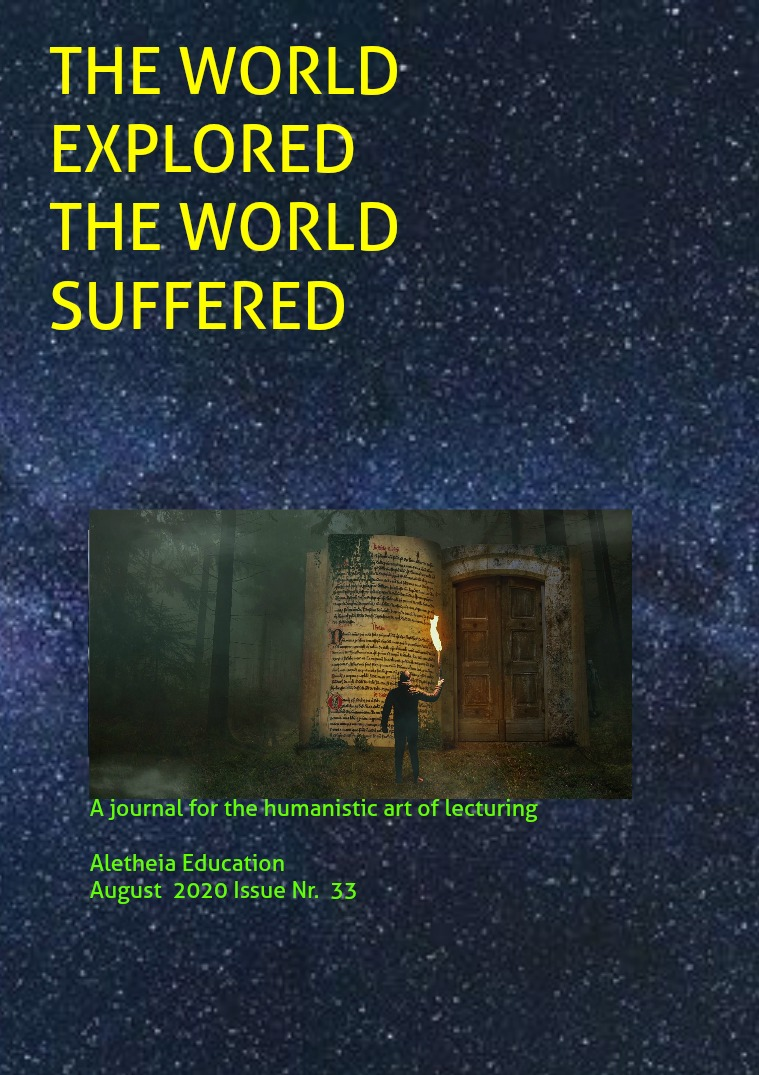 The World Explored, the World Suffered Education Issue Nr. 33 August 2020