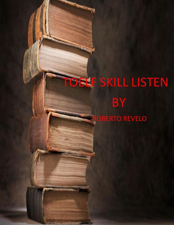 SKILL LISTEN TOEFL..... SKILL
