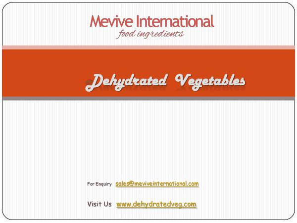 Best Dehydrated Vegetables Supplier and Exporter Best Dehydrated Vegetables Supplier and Exporter