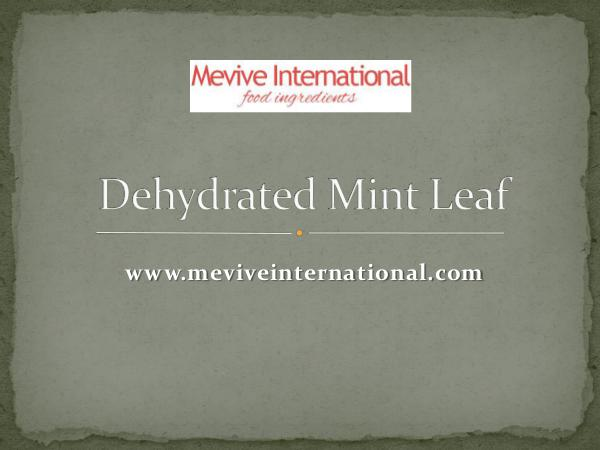 dehydrated mint leaf powder and whole supplier and exporter Dehydrated Mint Leaf