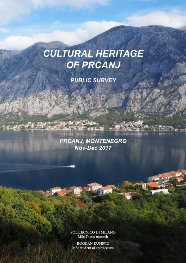 Kusevic.B. (2017) Cultural heritage of Prcanj. Msc thesis research Kusevic. B. (2017). Cultural heritage of Prcanj -