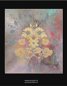 Le bonheur - Livre d'art - Mona Roussette