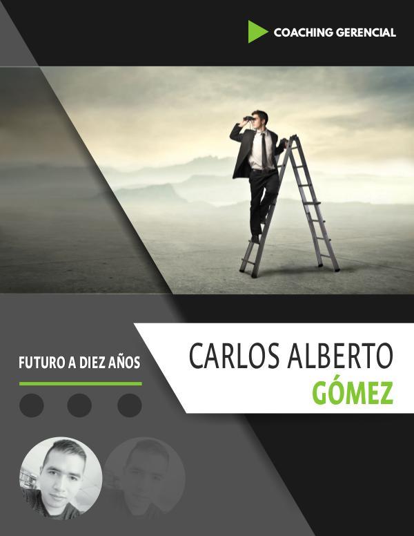 MI PROYECTO DE VIDA Proyecto de vida - Carlos Alberto Gómez