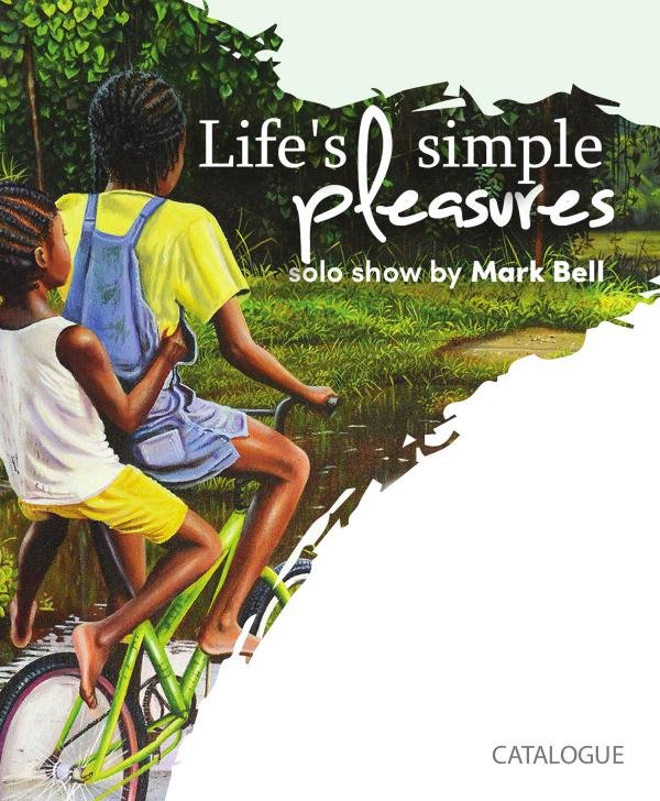 Life's Simple Pleasures - Mark Bell paintings M Bell_Catalogue