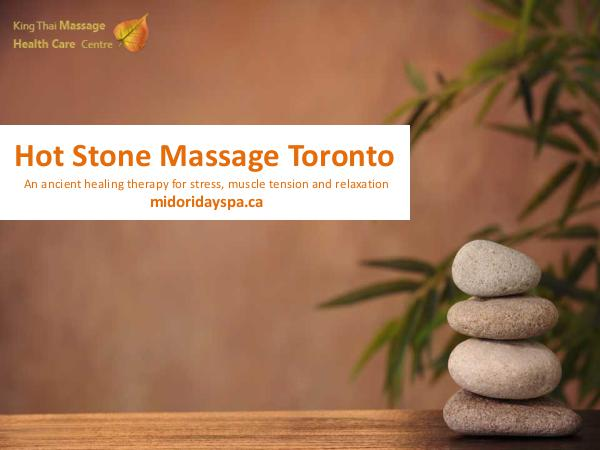 Hot Stone Massage Hot Stone Massage Toronto