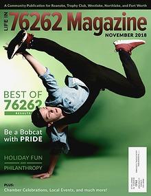 LIFE IN 76262 Magazine, November 2018