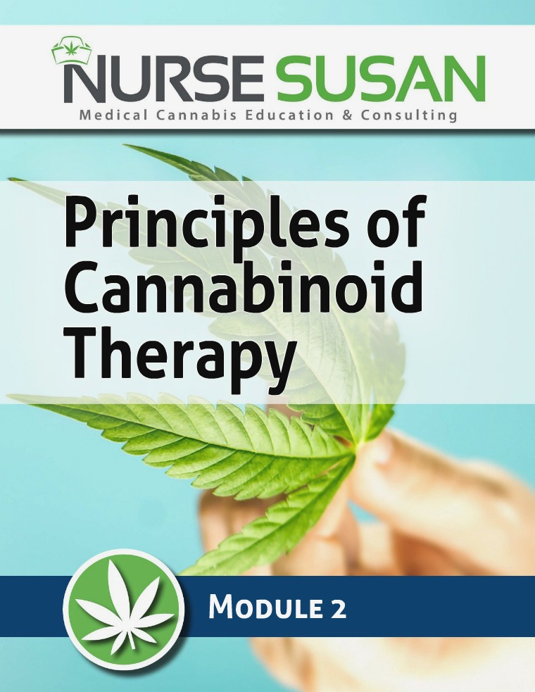 NurseSusan Cannabis Coach Training Module 2 Principles of Cannabinoid Therapy