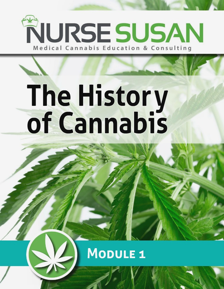 NurseSusan Cannabis Coach Training Module 1 History of Cannabis