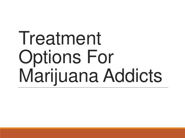 Addiction Rehab Thousand Islands Treatment Options For Marijuana Addicts