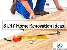 8 DIY Home Renovation Ideas