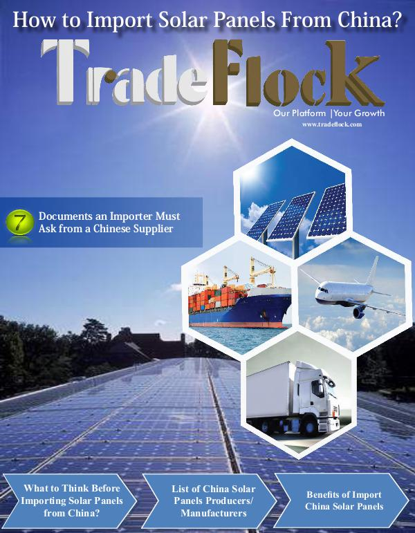 Trade Flock - How to Import Solar Panels From China? TradeFlock - Import Solar Panels Magazine