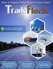 Trade Flock - How to Import Solar Panels From China?