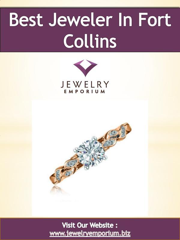 best jeweler in fort collins Best Jeweler in Fort Collins | 9702265808 | jewelr