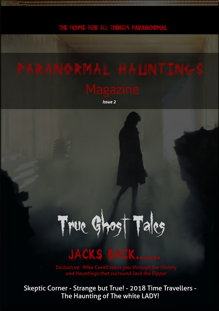 Paranormal Hauntings Magazine Paranormal Hauntings Magazine #2