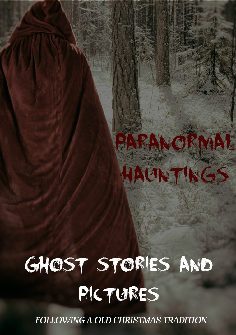 Paranormal Hauntings Magazine Christmas Ghost Stories