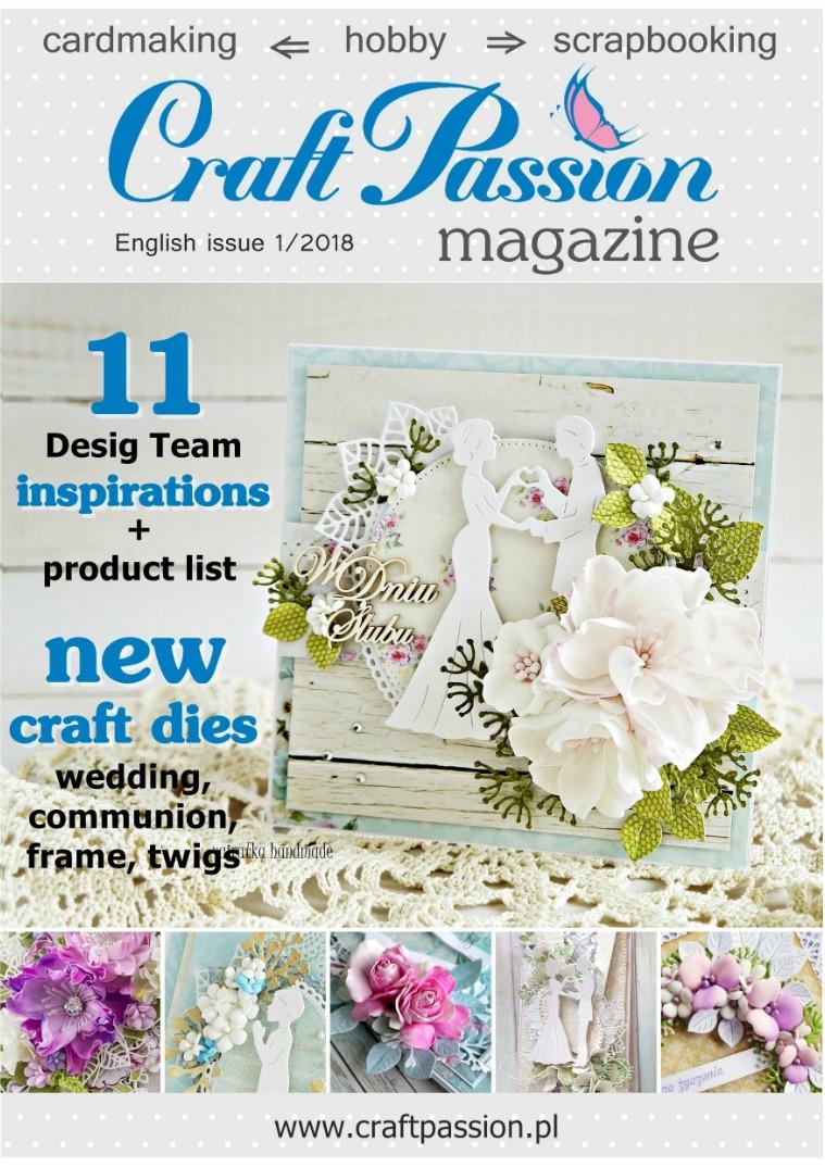 Craft Passion magazine / English issue 1/2018 Craft Passion magazine / English issue 1/2018