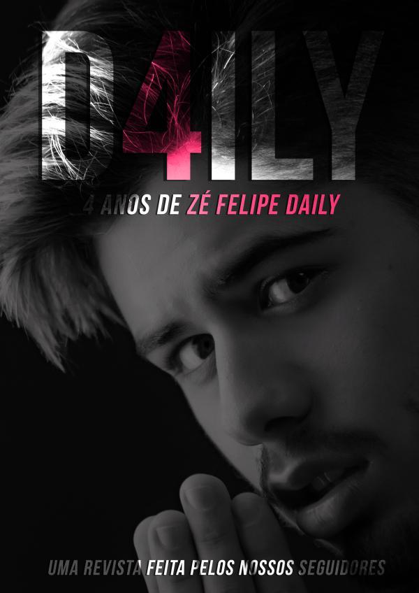 D4ILY | 4 anos de Zé Felipe Daily 4