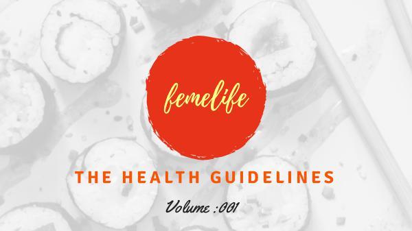The Health Guidelines The Health Guidelines