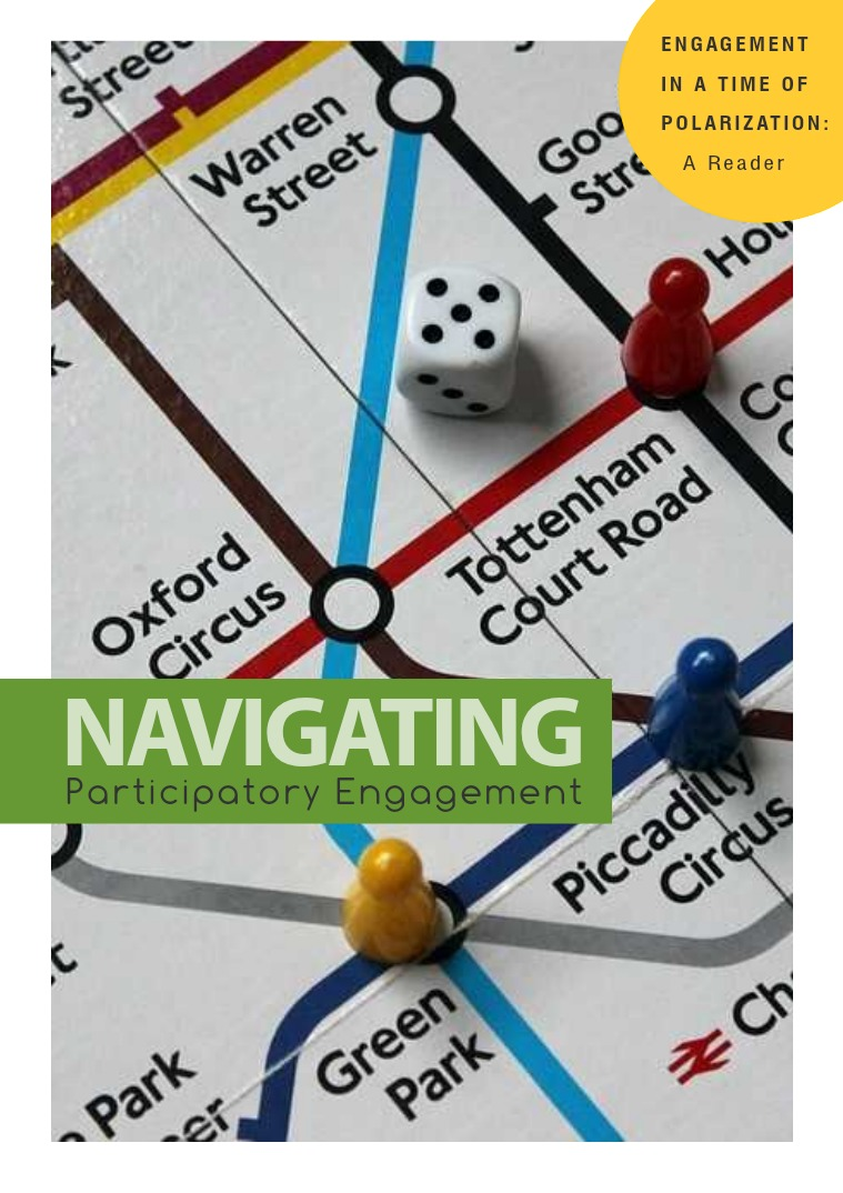 Engagement in a Time of Polarization Topic 3: Navigating Participatory Engagement