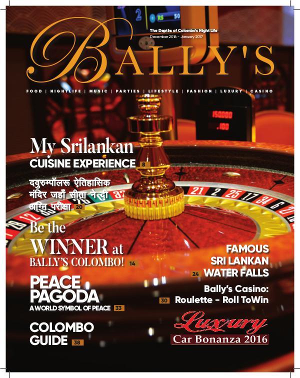 Ballys Magazine August 2017 Ballys Magazine January 2017 Published by Ballys