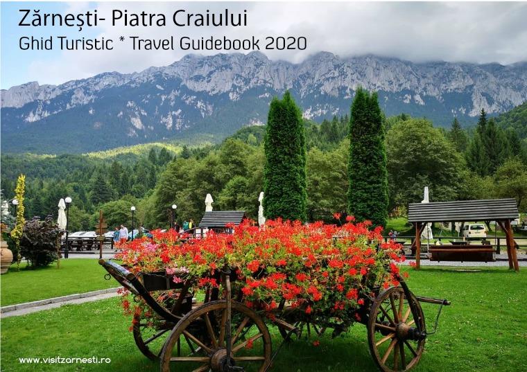 Zărnești- Piatra Craiului Travel Guidebook * Ghid Turistic 2020 Zărnești- Piatra Craiului- Travel Guidebook 2020