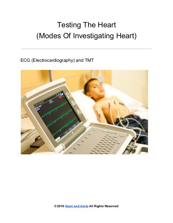 Heart and Aorta Testing the Heart - Modes of investigating Heart