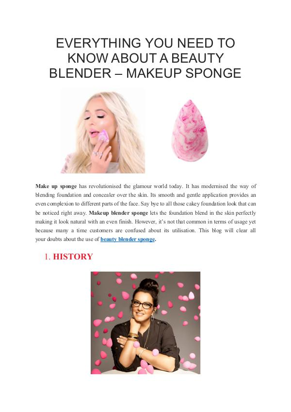 EVERYTHING YOU NEED TO KNOW ABOUT A BEAUTY BLENDER – MAKEUP SPONGE EVERYTHING YOU NEED TO KNOW ABOUT A BEAUTY BLENDER
