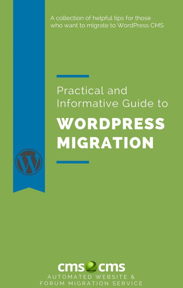 Practical and Informative Guide to WordPress Migration guide-to-wordpress-migration